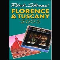 Rick Steve's Florence & Tuscany 2005
