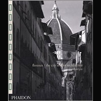 Florence : The City and Its Architecture -- by Richard Goy